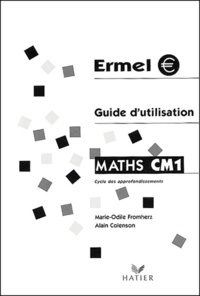 Marie-Odile Fromherz - Maths CM1 - Guide d'utilisation.