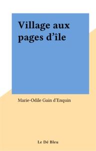 Marie-Odile Gain d'Enquin - Village aux pages d'île.