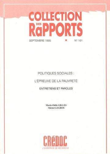 Marie-Odile Gilles et Michel Legros - Politiques sociales : l'épreuve de la pauvreté - Entretiens et paroles.