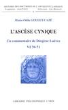 Marie-Odile Goulet-Cazé - L'ascèse cynique - Un commentaire de Diogène Laërce VI 70-71.