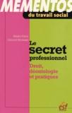 Marie-Odile Grilhot Besnard - Le secret professionnel - Droit, déontologie et pratiques.