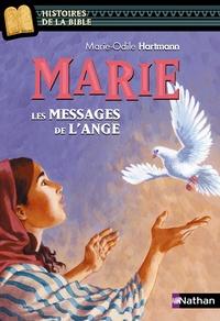 Marie-Odile Hartmann - Marie - Les messages de l'ange.