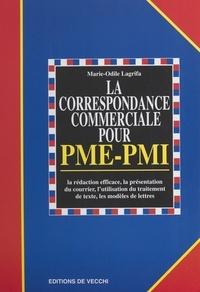 Marie-Odile Lagrifa - La correspondance commerciale pour PME-PMI.