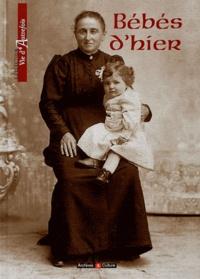 Marie-Odile Mergnac et Anne Tricaud - Bébés d'hier.