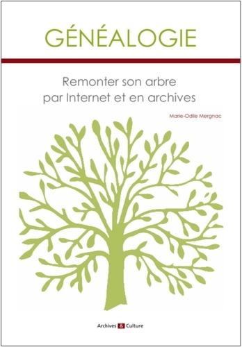 Généalogie. Remonter son arbre par internet et en archives