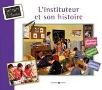 Marie-Odile Mergnac - L'instituteur et son histoire.