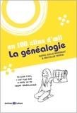 Marie-Odile Mergnac et Mathilde Morin - La généalogie en 100 clins d'oeil.