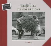 Marie-Odile Mergnac - Les Noëls de nos régions.