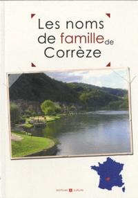 Marie-Odile Mergnac - Les noms de famille de Corrèze.