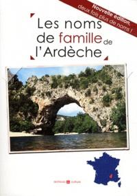 Marie-Odile Mergnac et Sonia Toupiol - Les noms de famille de l'Ardèche.