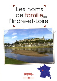 Goodtastepolice.fr Les noms de famille de l'Indre-et-Loire Image