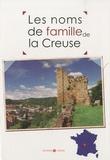 Marie-Odile Mergnac et Laurent Millet - Les noms de famille de la Creuse.