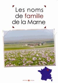 Marie-Odile Mergnac - Les noms de famille de la Marne.