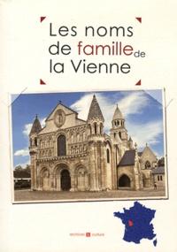 Marie-Odile Mergnac et Laurent Millet - Les noms de famille de la Vienne.