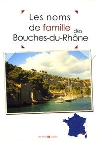 Rhonealpesinfo.fr Les noms de famille des Bouches-du-Rhône Image