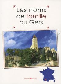 Marie-Odile Mergnac et Christophe Belser - Les noms de famille du Gers.