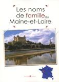 Marie-Odile Mergnac et Laurent Millet - Les noms de famille du Maine-et-Loire.