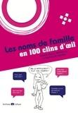 Marie-Odile Mergnac et Mathilde Morin - Les noms de famille en 100 clins d'oeil.