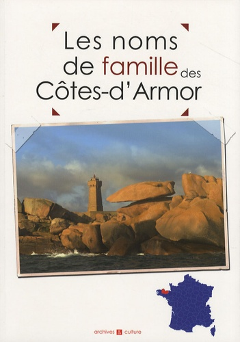 Marie-Odile Mergnac et Christophe Belser - Les noms de famille en Côtes-d'Armor.