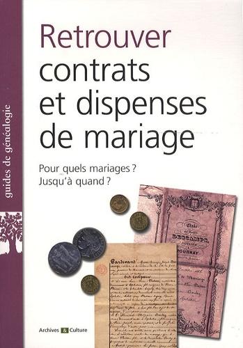 Marie-Odile Mergnac - Retrouver des contrats et dispenses de mariage.
