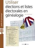 Marie-Odile Mergnac - Utiliser élections et listes électorales en généalogie.