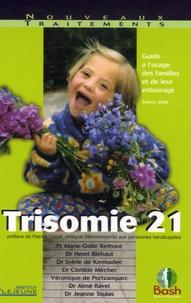 Marie-Odile Rethoré et Henri Bléhaut - Trisomie 21 - Guide à l'usage des familles et de leur entourage.