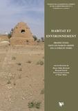 Marie-Odile Rousset et Bernard Geyer - Habitat et environnement - Prospections dans les marges arides de la Syrie du Nord.