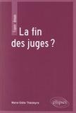Marie-Odile Théoleyre - La fin des juges ?.