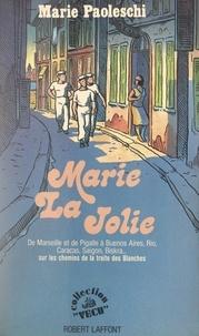 Marie Paoleschi et Jean Bazal - Marie la jolie.
