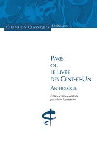 Marie Parmentier - Paris ou Le livre des cent-et-un - Anthologie.