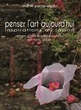 Marie Parra-Aledo - Penser l'art aujourd'hui - Inspirations au Japon.