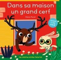 Marie Paruit - Dans sa maison un grand cerf.