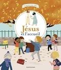 Marie Paruit et Elodie Maurot - Jésus et l'accueil.