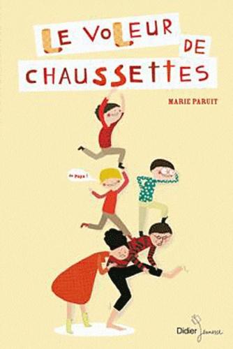 Marie Paruit - Le voleur de chaussettes.