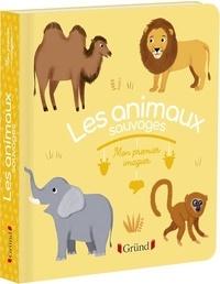 Marie Paruit - Les animaux sauvages.