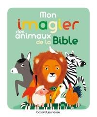 Marie Paruit - Mon imagier des animaux de la Bible.