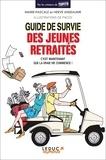 Marie-Pascale Anseaume et Hervé Anseaume - Guide de survie des jeunes retraités.
