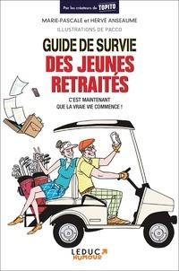 Guide de survie des jeunes retraités - Marie-Pascale Anseaume |