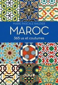 Marie-Pascale Rauzier - Maroc - 365 us et coutumes.