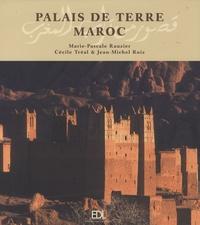 Marie-Pascale Rauzier et Cécile Tréal - Palais de terre Maroc.