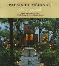 Marie-Pascale Rauzier - Palais et médinas.