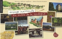Marie-Pascale Rauzier et Patricia Defever-Kapferer - Voyage inattendu en vallée de la Dordogne.