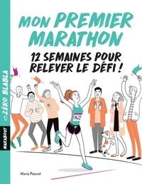 Télécharger des livres sous forme de fichiers texte Mon premier marathon (French Edition)