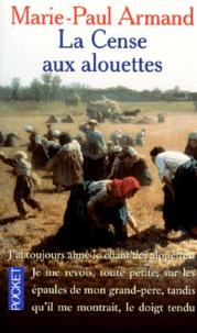 La cense aux alouettes - Marie-Paul Armand pdf epub