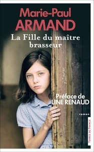 Marie-Paul Armand - La Fille du maître-brasseur.