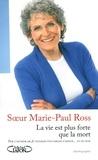 Marie-Paul Ross - La vie est plus forte que la mort.
