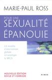 Marie-Paul Ross - Pour une sexualité épanouie - Un modèle d'intervention globale en sexologie : le MIGS. Promouvoir le développement d'une santé globale, prévenir et promouvoir une saine sexualité, récupérer son pouvoir d'agir.