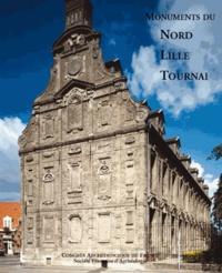 Marie-Paule Arnauld - Monuments du Nord, Lille, Tournai.