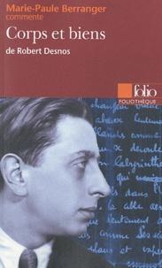 Marie-Paule Berranger - Corps et biens de Robert Desnos.