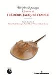 Marie-Paule Berranger et Pierre-Marie Héron - Périples & parages - L'oeuvre de Frédéric Jacques Temple.